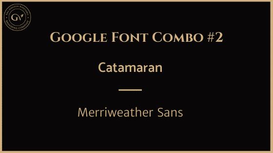 Catamaran merriweather sans google font pairing