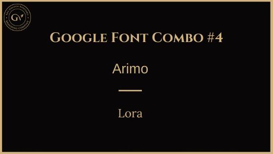 Lora arimo google font pairing