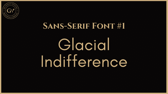 Best business font 4 glacial indifference